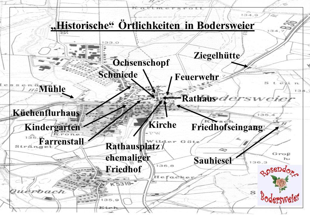 """""""Historische Örtlichkeiten in Bodersweier"""
