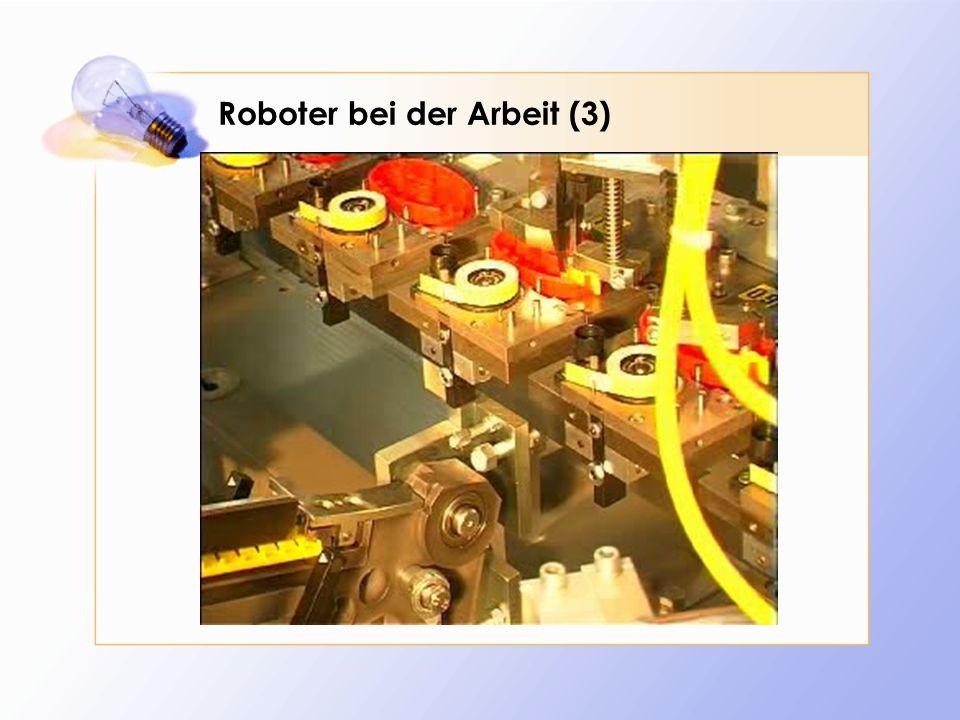 Roboter bei der Arbeit (3)