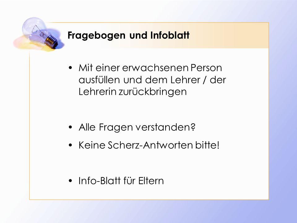 Fragebogen und Infoblatt