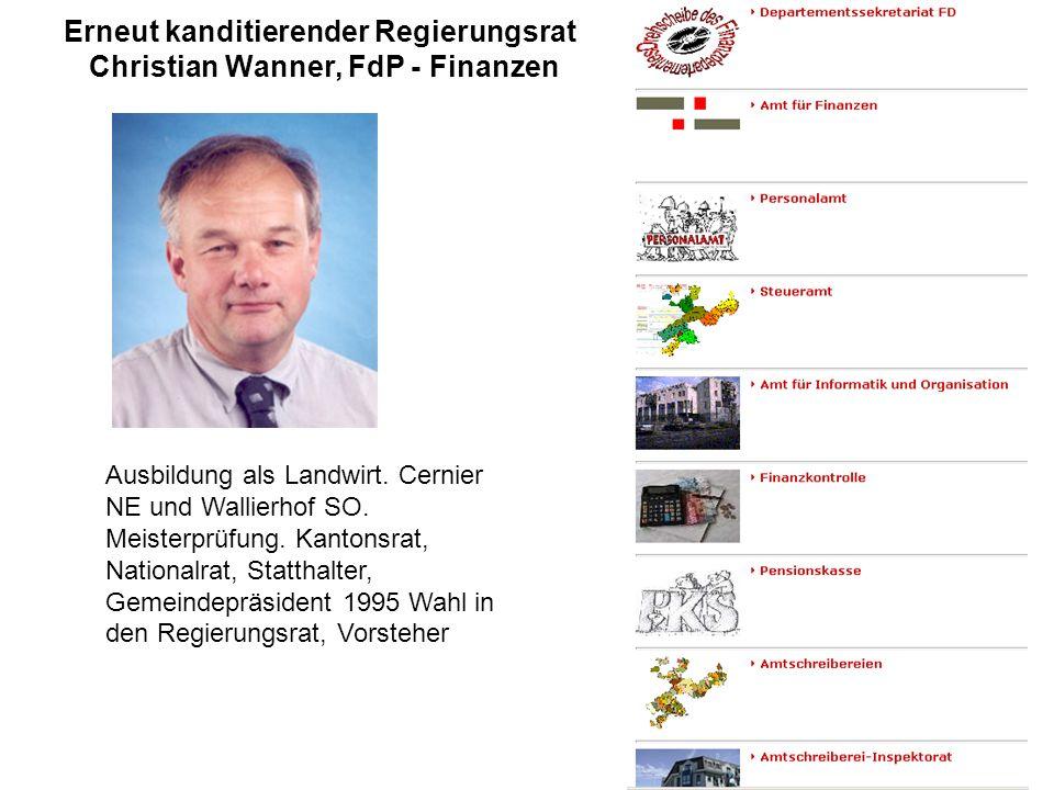 Erneut kanditierender Regierungsrat Christian Wanner, FdP - Finanzen