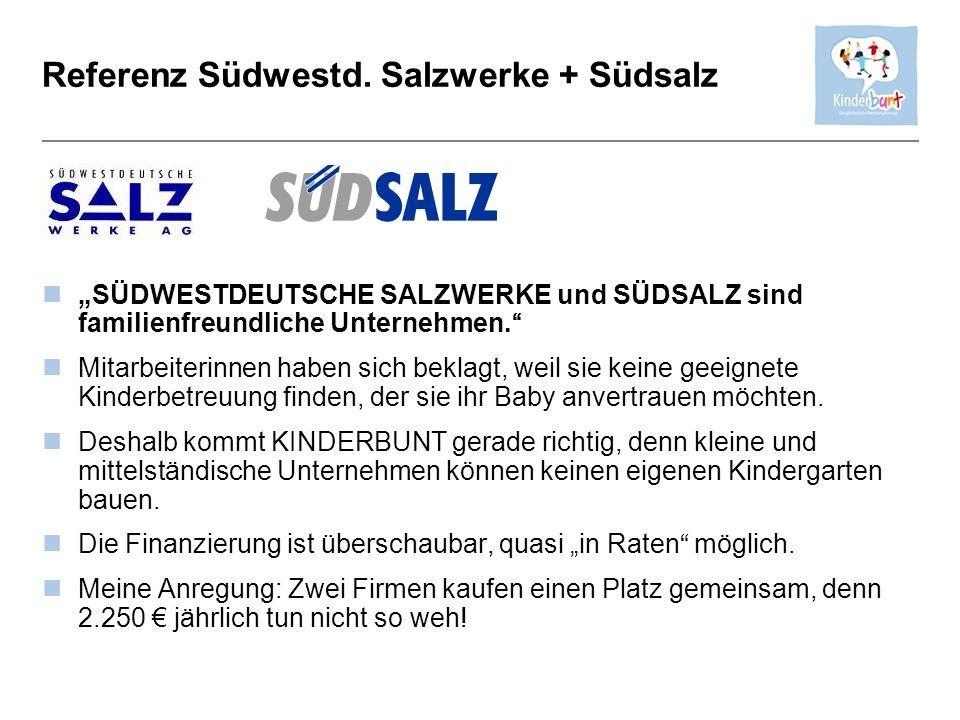 Referenz Südwestd. Salzwerke + Südsalz