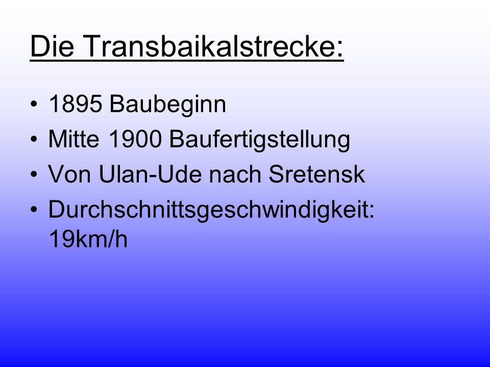 Die Transbaikalstrecke: