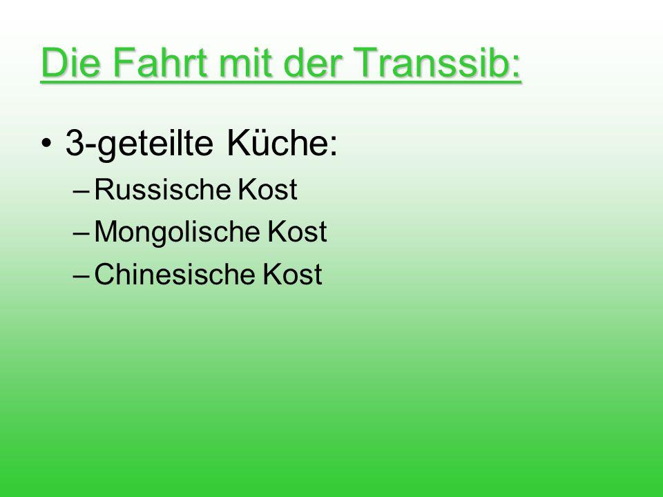 Die Fahrt mit der Transsib: