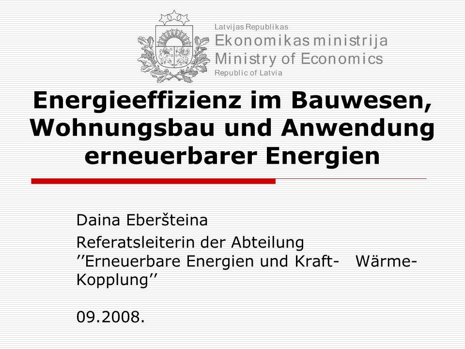 Energieeffizienz im Bauwesen, Wohnungsbau und Anwendung erneuerbarer Energien