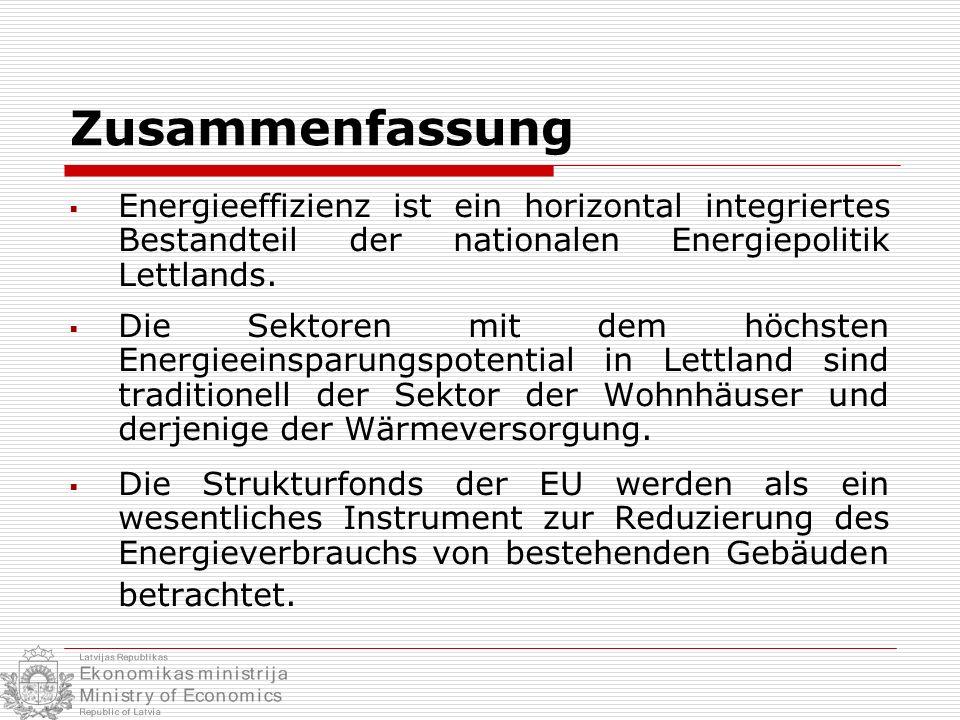 Zusammenfassung Energieeffizienz ist ein horizontal integriertes Bestandteil der nationalen Energiepolitik Lettlands.
