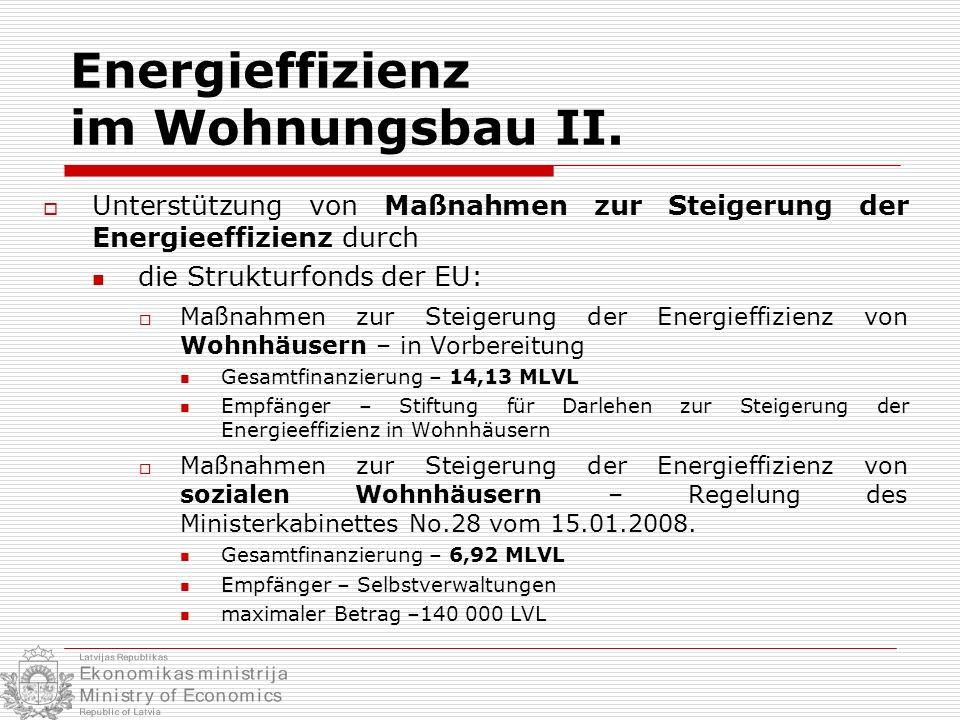 Energieffizienz im Wohnungsbau II.