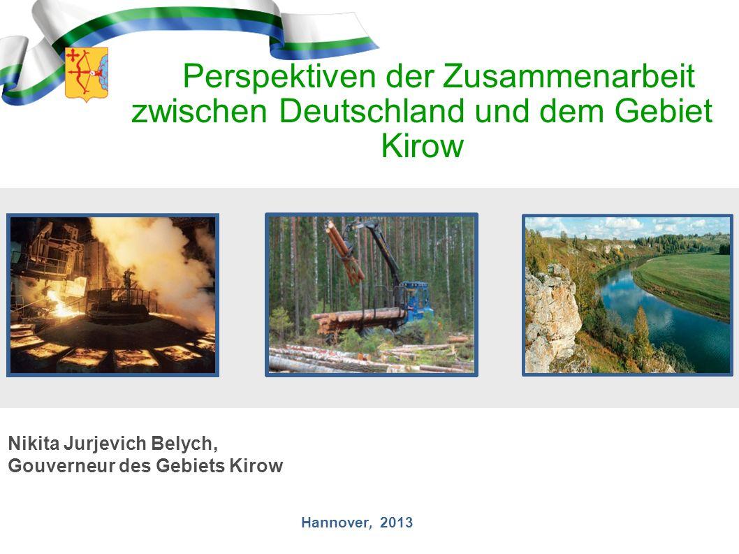 Perspektiven der Zusammenarbeit zwischen Deutschland und dem Gebiet Kirow