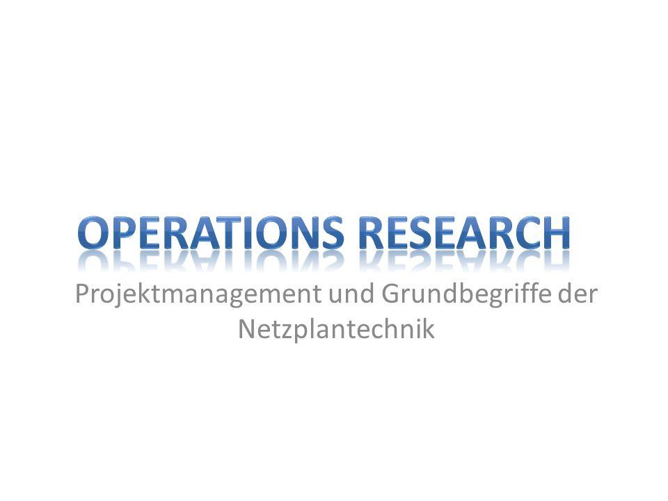 Projektmanagement und Grundbegriffe der Netzplantechnik