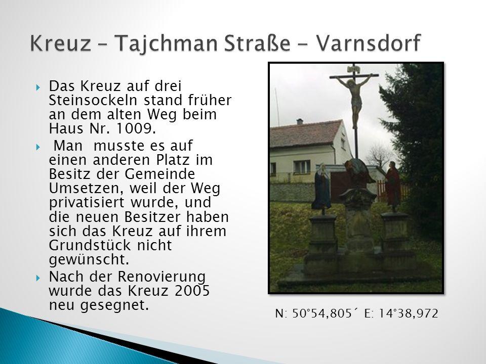 Kreuz – Tajchman Straße - Varnsdorf
