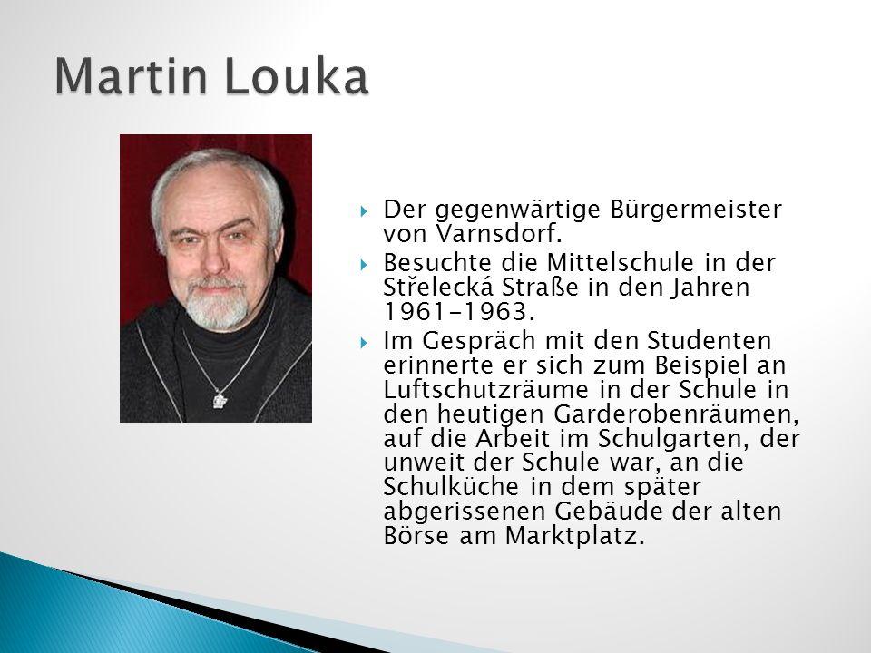 Martin Louka Der gegenwärtige Bürgermeister von Varnsdorf.