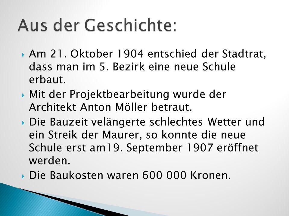 Aus der Geschichte: Am 21. Oktober 1904 entschied der Stadtrat, dass man im 5. Bezirk eine neue Schule erbaut.