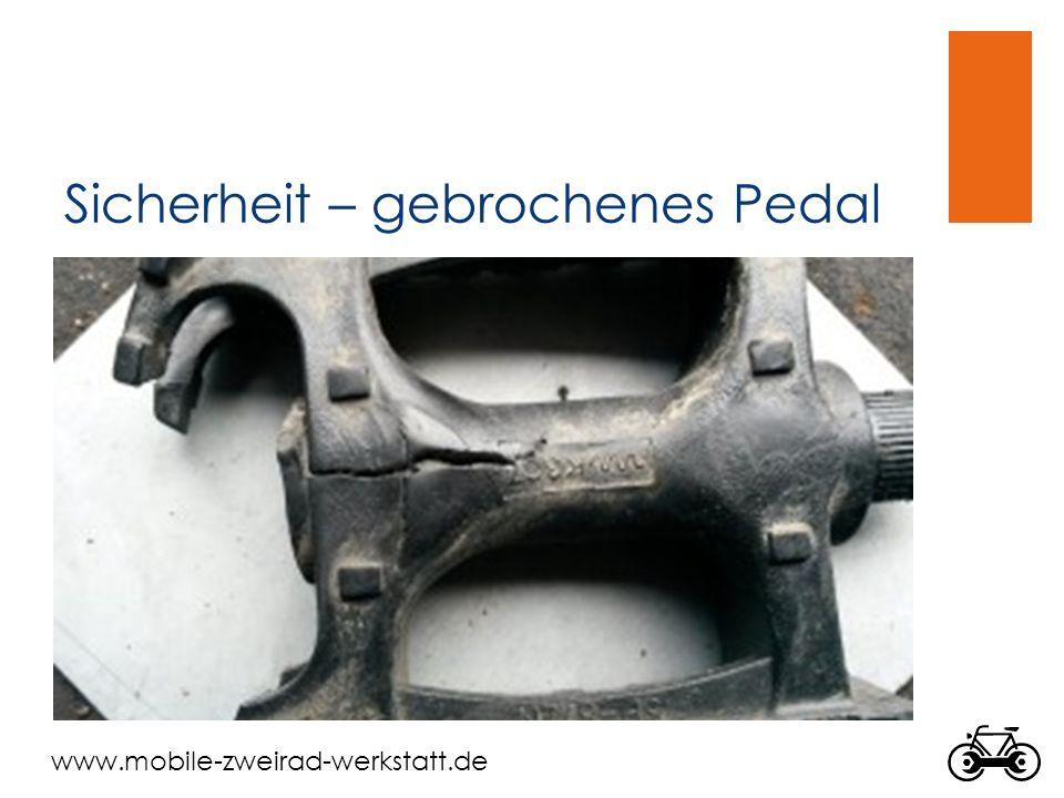 Sicherheit – gebrochenes Pedal