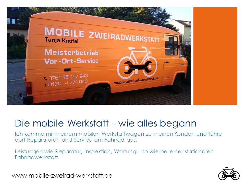 Die mobile Werkstatt - wie alles begann