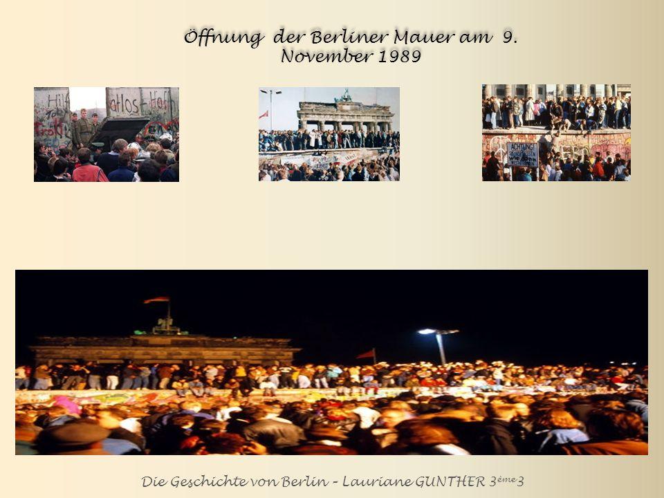 Öffnung der Berliner Mauer am 9. November 1989