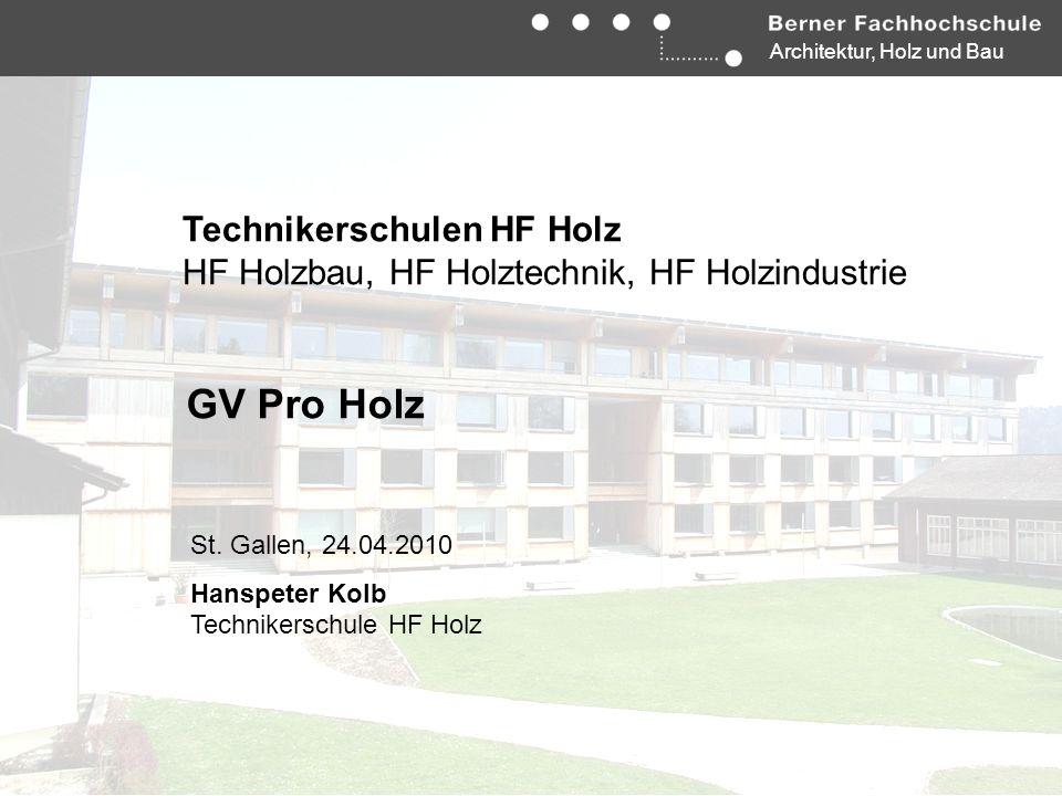 GV Pro Holz Technikerschulen HF Holz