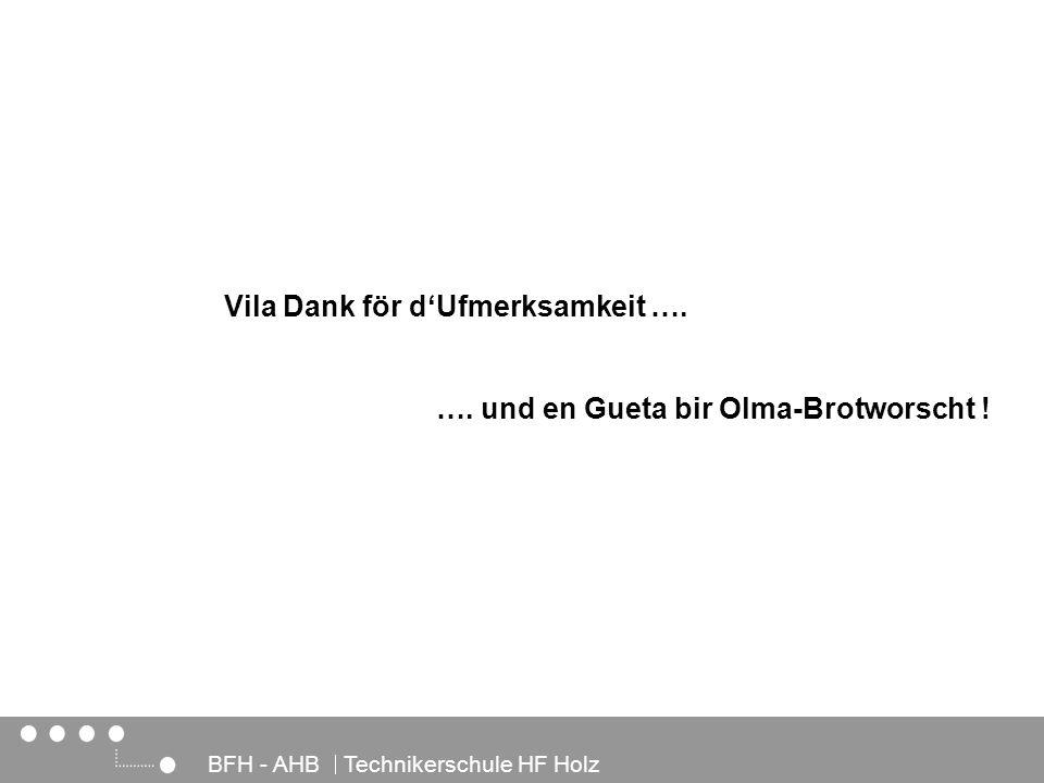 …. und en Gueta bir Olma-Brotworscht !