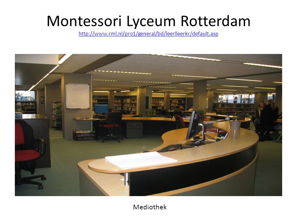 Montessori Lyceum Rotterdam http://www. rml