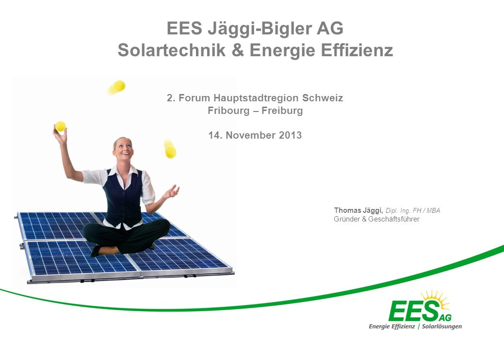 Solartechnik & Energie Effizienz 2. Forum Hauptstadtregion Schweiz