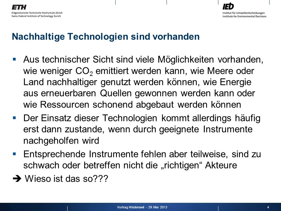 Nachhaltige Technologien sind vorhanden