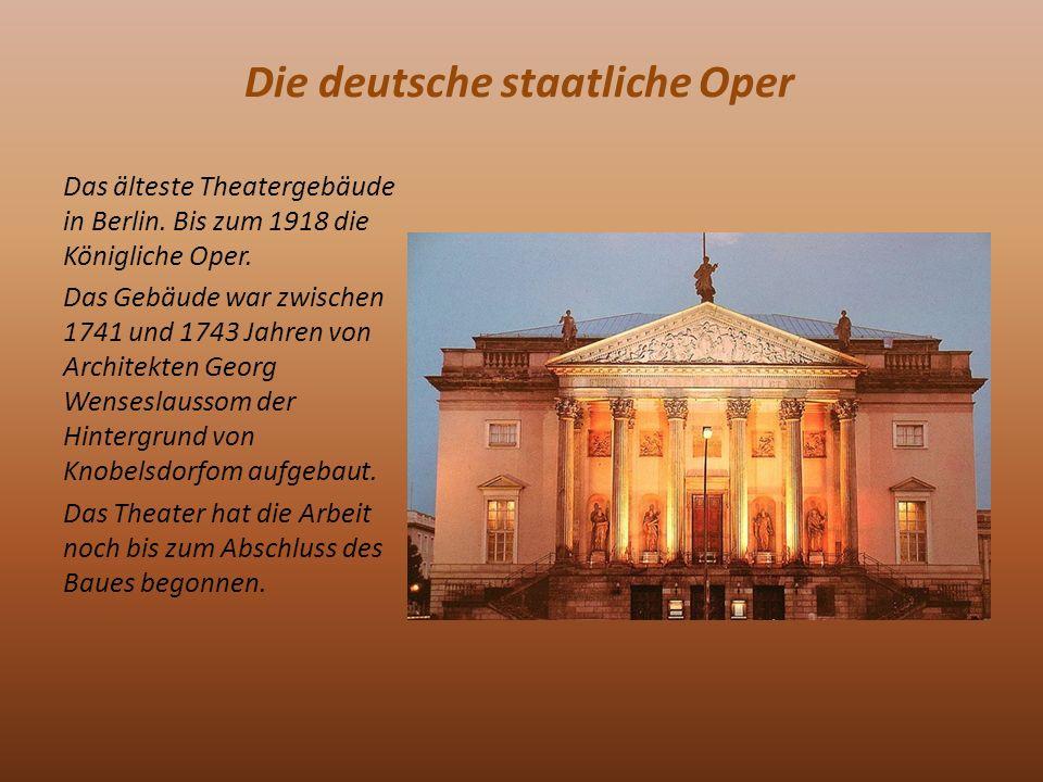 Die deutsche staatliche Oper