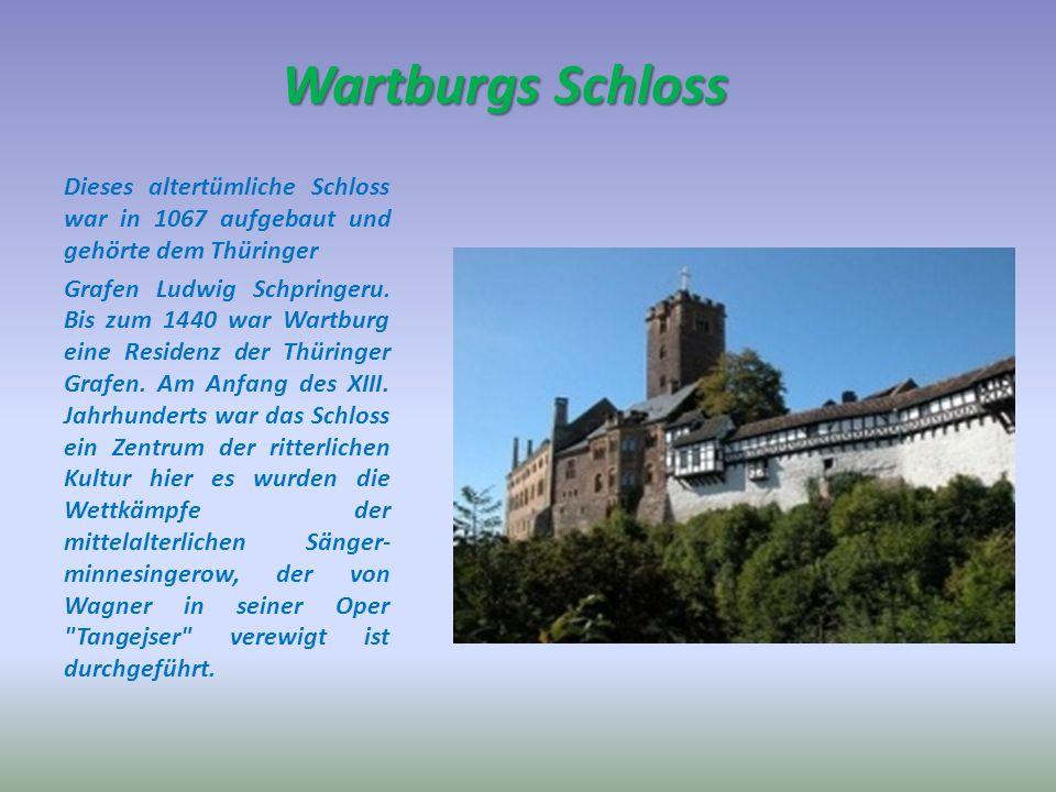 Wartburgs Schloss Dieses altertümliche Schloss war in 1067 aufgebaut und gehörte dem Thüringer.