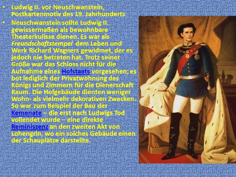 Ludwig II. vor Neuschwanstein, Postkartenmotiv des 19. Jahrhunderts