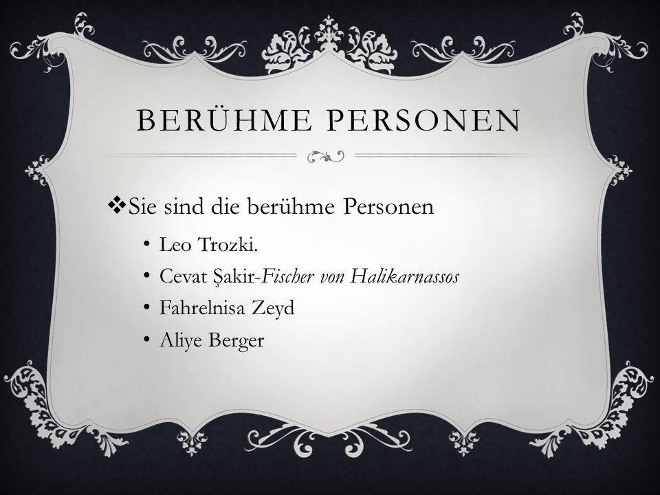 BERÜHME PERSONEN Sie sind die berühme Personen Leo Trozki.
