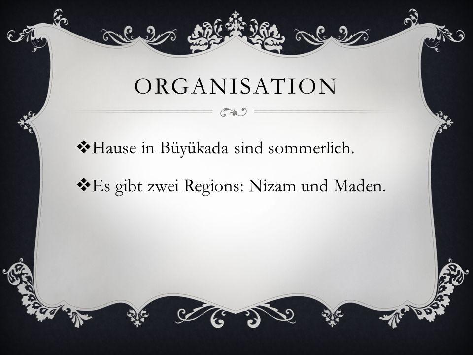 organisation Hause in Büyükada sind sommerlich.