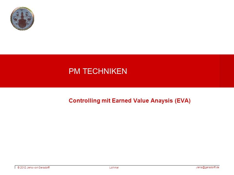 PM Techniken Controlling mit Earned Value Anaysis (EVA)