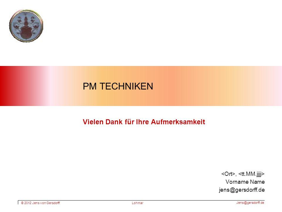 PM Techniken Vielen Dank für Ihre Aufmerksamkeit