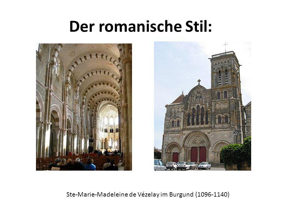 Der romanische Stil: Ste-Marie-Madeleine de Vézelay im Burgund (1096-1140)