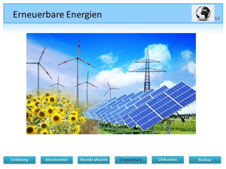Erneuerbare Energien 13 Einleitung Atombombe Atomkraftwerk Erneuerbare