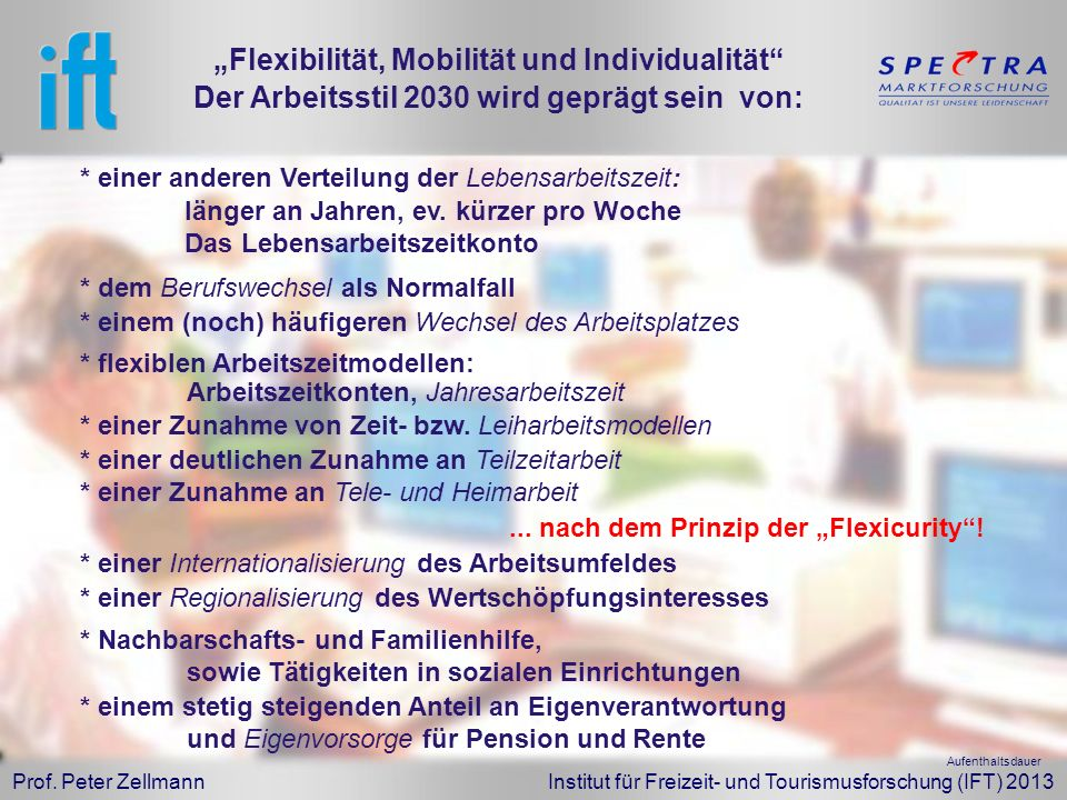 """""""Flexibilität, Mobilität und Individualität"""
