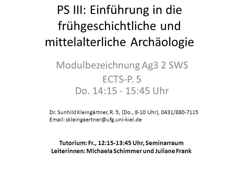 Modulbezeichnung Ag3 2 SWS ECTS-P. 5 Do. 14:15 - 15:45 Uhr