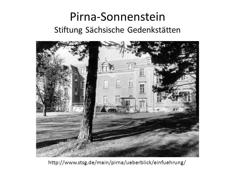 Pirna-Sonnenstein Stiftung Sächsische Gedenkstätten