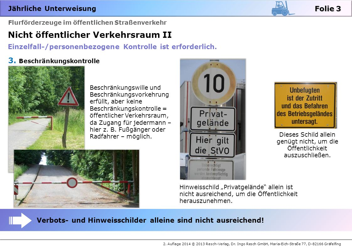 Nicht öffentlicher Verkehrsraum II