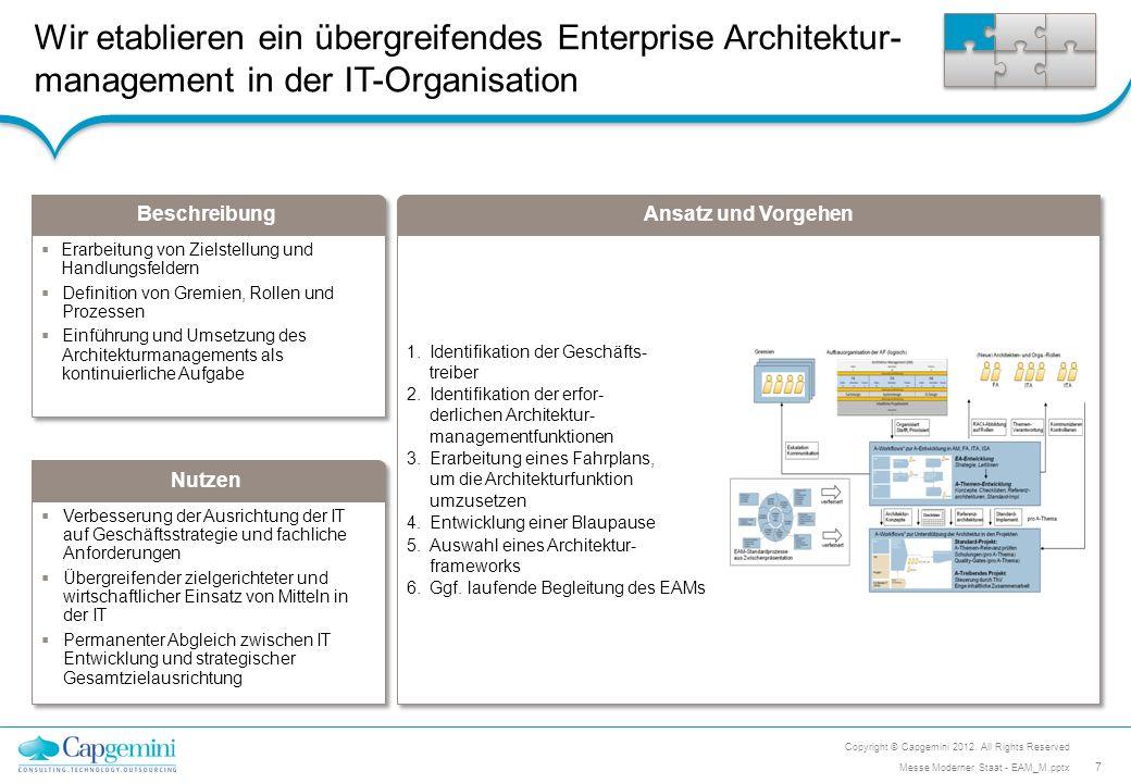 Wir etablieren ein übergreifendes Enterprise Architektur- management in der IT-Organisation