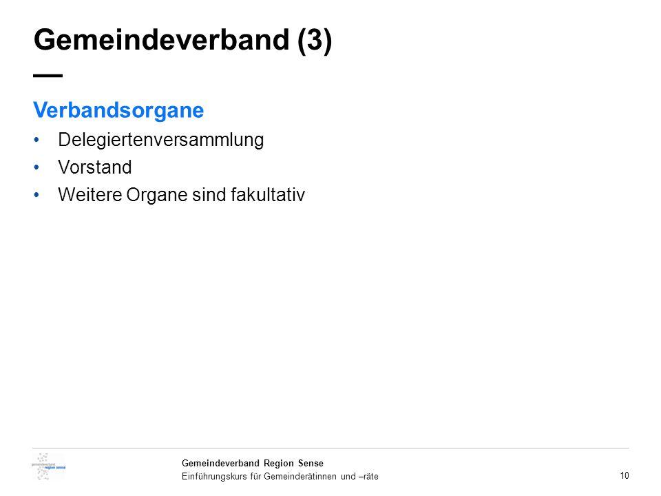 Gemeindeverband (3) — Verbandsorgane Delegiertenversammlung Vorstand