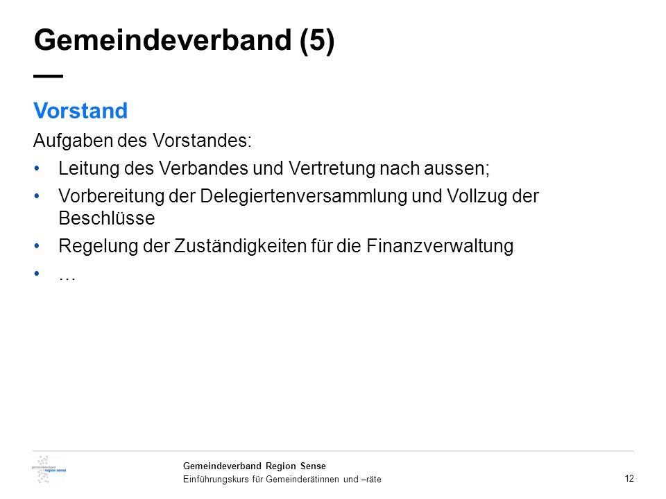 Gemeindeverband (5) — Vorstand Aufgaben des Vorstandes:
