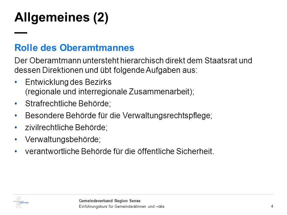 Allgemeines (2) — Rolle des Oberamtmannes