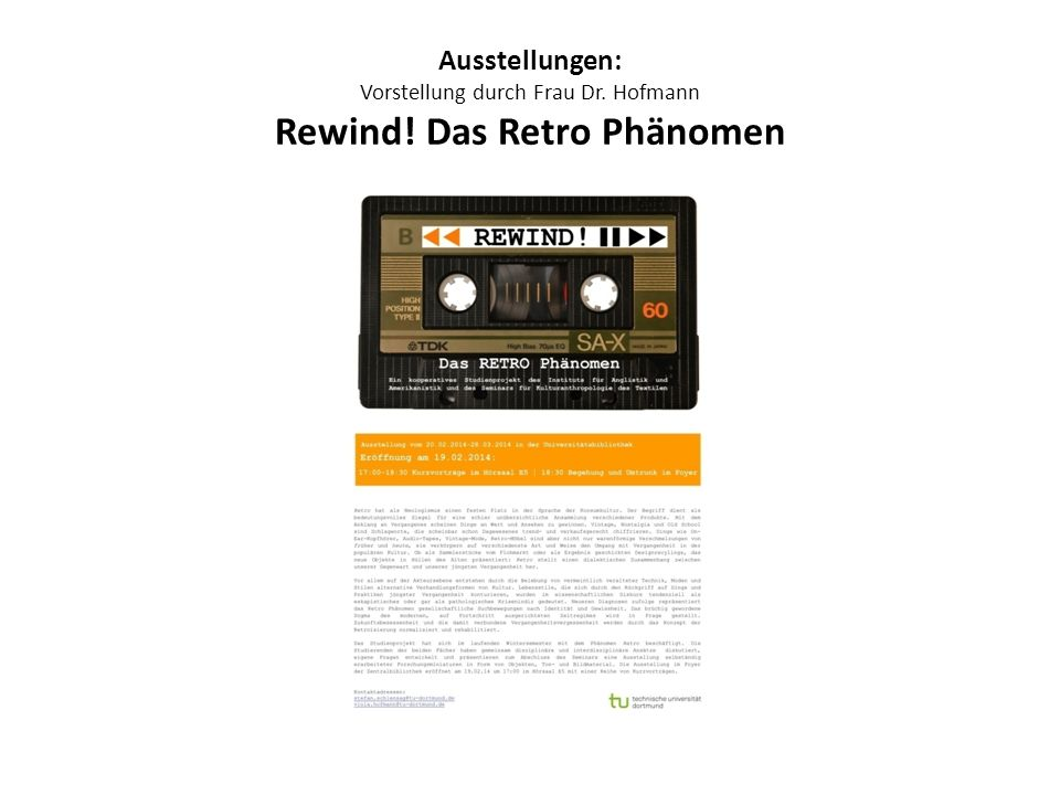 Ausstellungen: Vorstellung durch Frau Dr. Hofmann Rewind