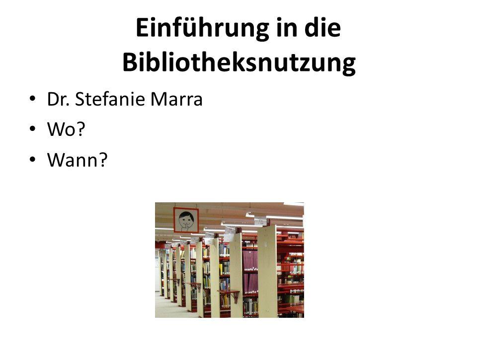 Einführung in die Bibliotheksnutzung