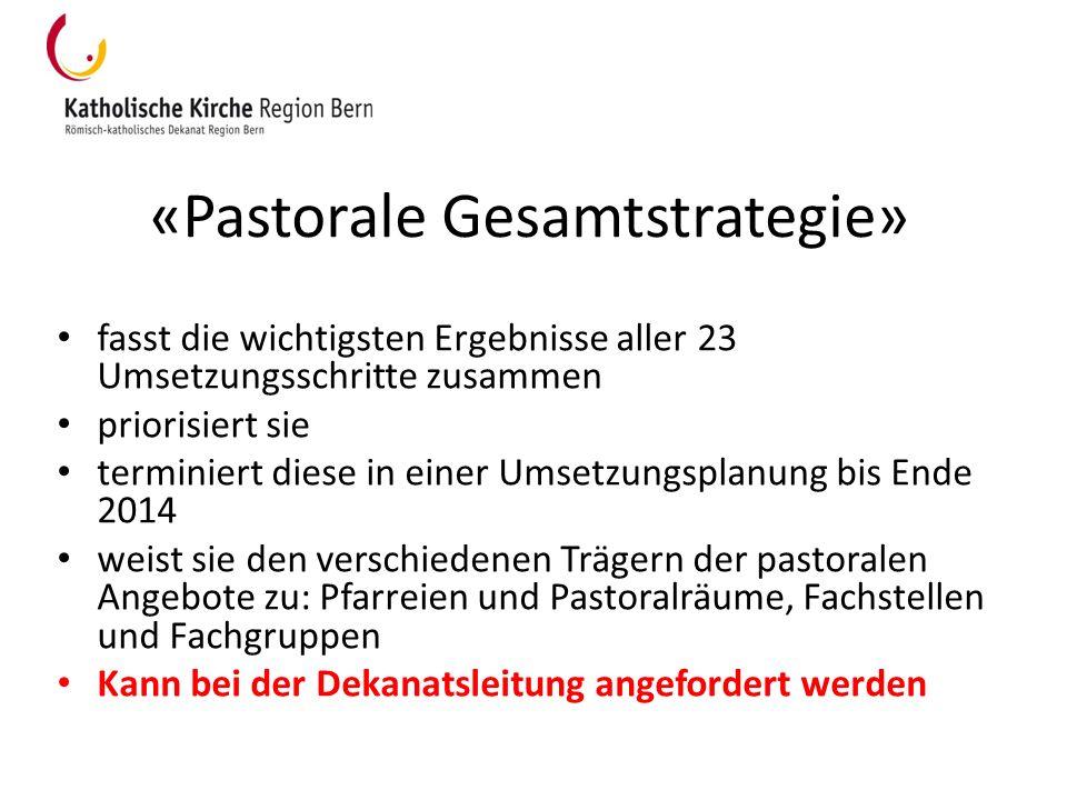 «Pastorale Gesamtstrategie»