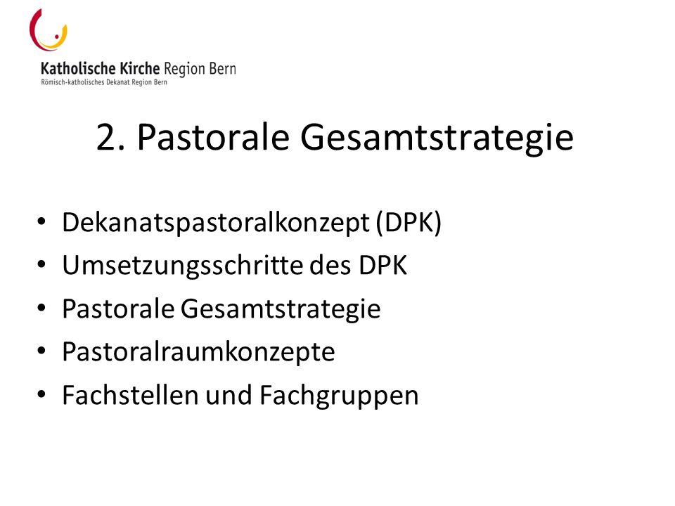 2. Pastorale Gesamtstrategie