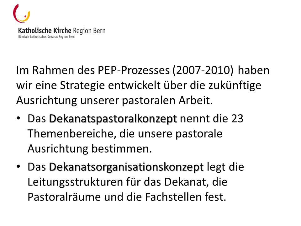 Im Rahmen des PEP-Prozesses (2007-2010) haben wir eine Strategie entwickelt über die zukünftige Ausrichtung unserer pastoralen Arbeit.