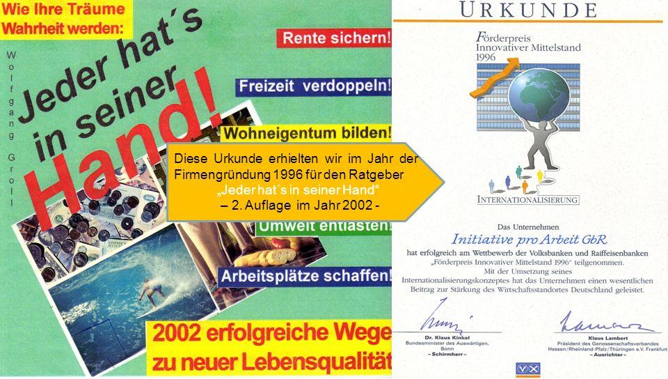 Diese Urkunde erhielten wir im Jahr der Firmengründung 1996 für den Ratgeber