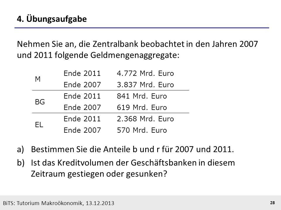 Bestimmen Sie die Anteile b und r für 2007 und 2011.