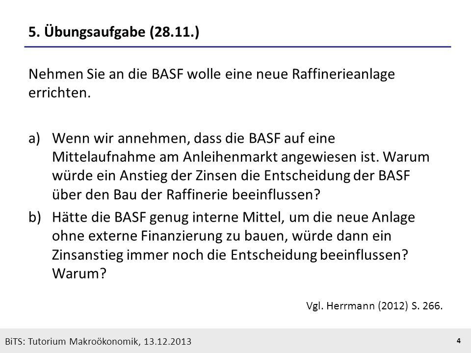 Nehmen Sie an die BASF wolle eine neue Raffinerieanlage errichten.