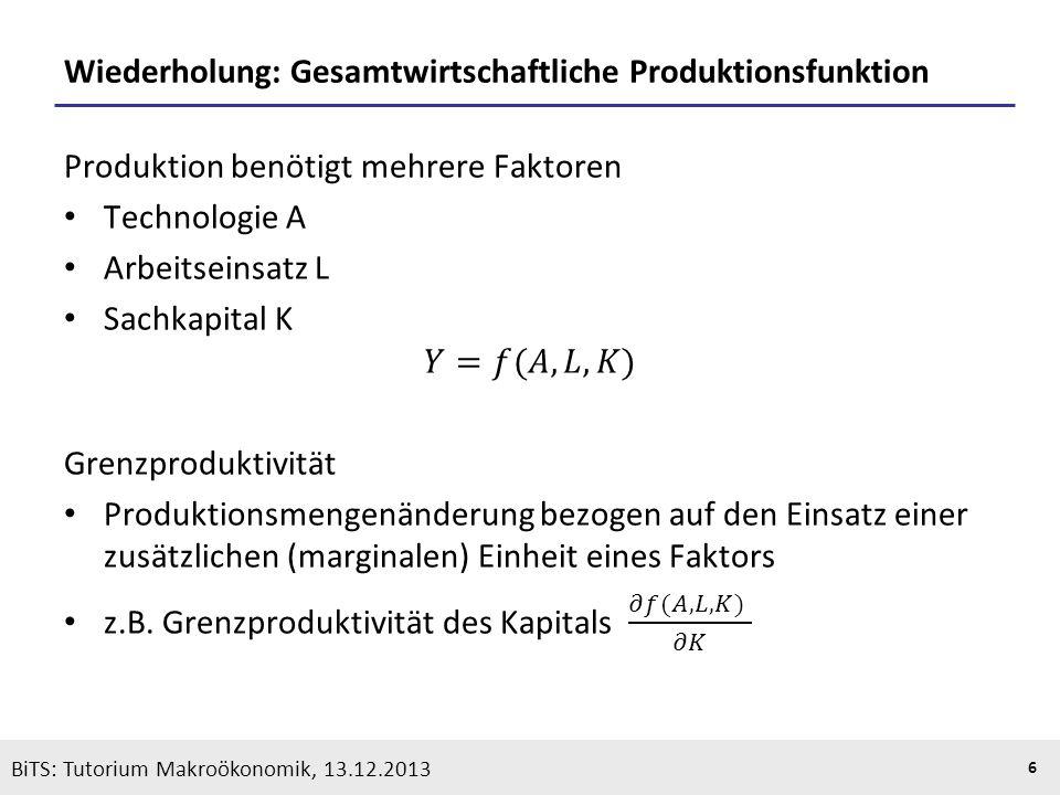 Wiederholung: Gesamtwirtschaftliche Produktionsfunktion