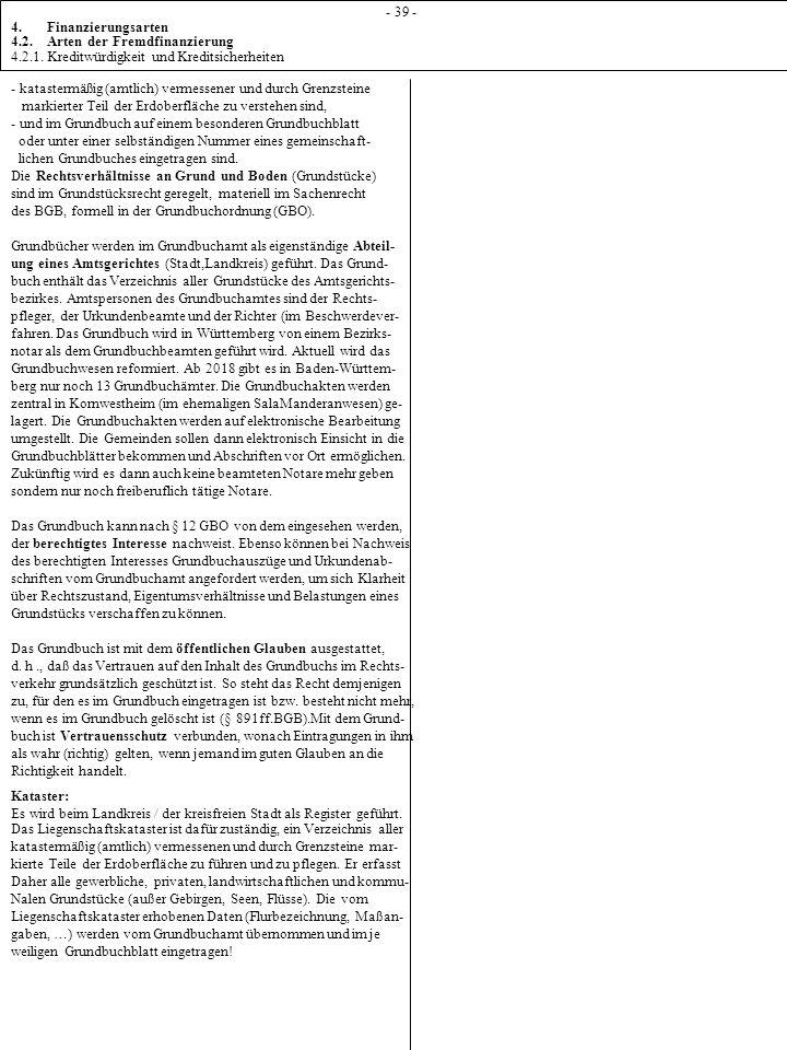 1 - 39 - 4. Finanzierungsarten 4.2. Arten der Fremdfinanzierung